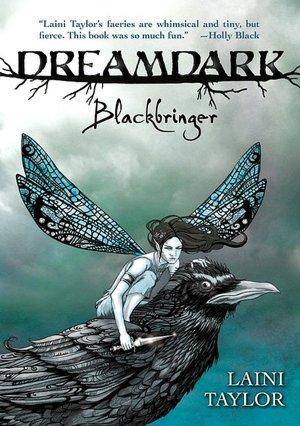 Dreamdark: Blackbringer by Laini Taylor