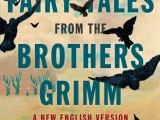 Fairy Tales from the Brothers Grimm: A New English Version by PhilipPullman