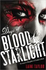 Days of Blood and Starlight by Laini Taylor